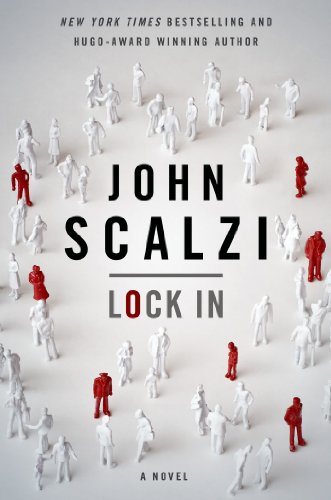 Lock In (Lock In, #1) by John Scalzi