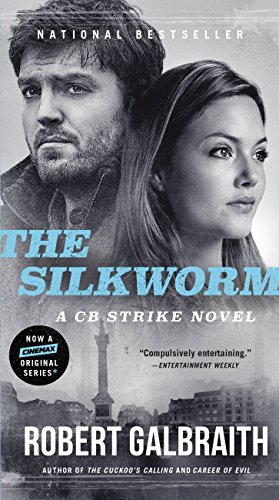 The Silkworm (Cormoran Strike, #2) by Robert Galbraith