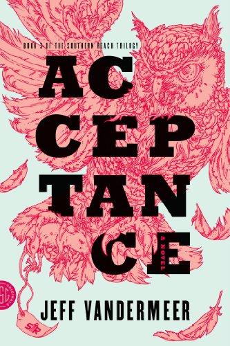 Acceptance (Southern Reach, #3) by Jeff VanderMeer
