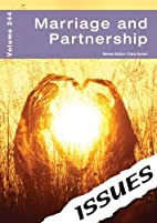 Marriage and Partnership: 244 (Issues) by…