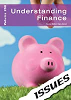 Understanding Finance: 250 (Issues) by Cara…