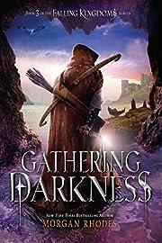 Gathering Darkness: A Falling Kingdoms Novel…