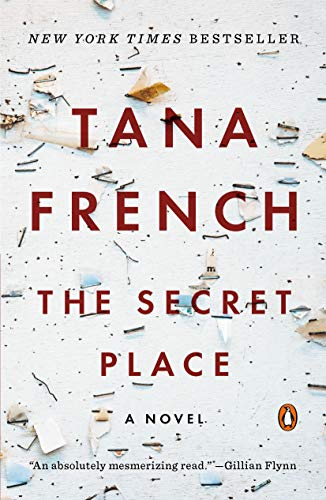 The Secret Place (Dublin Murder Squad, #5) by Tana French