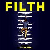 Filth [Soundtrack] (2013)