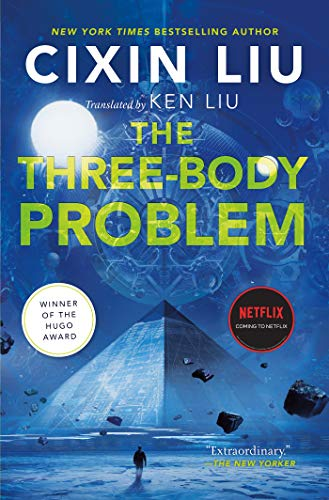 The Three-Body Problem (Remembrance of Earth's Past, #1) by Liu Cixin