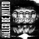 Killer Be Killed (2014)