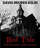 Red Tide: The Flavel House Horror / Vampires…