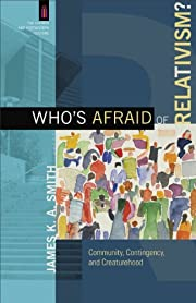 Who's Afraid of Relativism? (The Church and…
