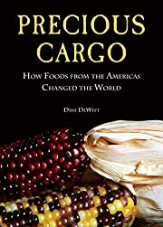 Precious Cargo: How Foods From the Americas…