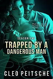 Trapped by a Dangerous Man (By a Dangerous…