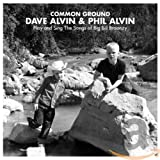 Common Ground: Dave Alvin & Phil Alvin Play And Sing The Songs Of Big Bill Broonzy (2014)