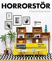 Horrorstor: A Novel af Grady Hendrix