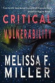 Critical Vulnerability (An Aroostine Higgins…