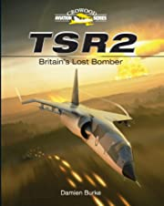 TSR2: Britain's Lost Bomber (Crowood…