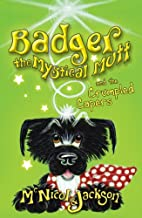 Badger the Mystical Mutt and the Crumpled…