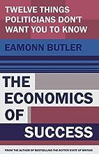 The Economics of Success: Twelve Things…