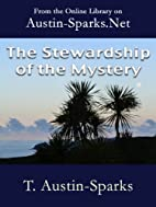 The Stewardship of the Mystery by T.…