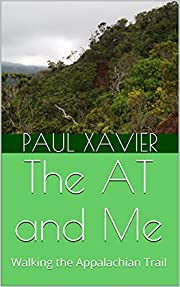 The AT and Me: Walking the Appalachian Trail…