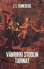Vänrikki Stoolin tarinat (Finnish Edition)…