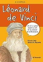 Je m'appelle Leonard de Vinci by Tello