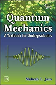 QUANTUM MECHANICS : A Textbook for…