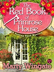 The Red Book of Primrose House: A Potting…