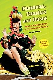 Bananas, Beaches and Bases: Making Feminist…