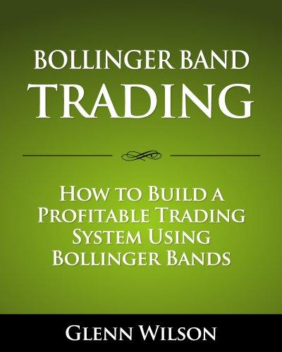 Bollinger bands b trading system