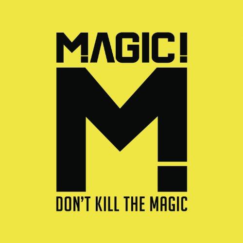 Album Cover: Don't Kill The Magic