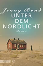 Unter dem Nordlicht: Roman…