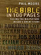The Bible in 100 Pages: Seeing the big…