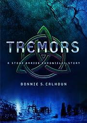 Tremors (Ebook Shorts) (Stone Braide…