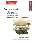 Automate with Grunt: The Build Tool for JavaScript