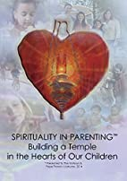 Spirituality in Parenting by --