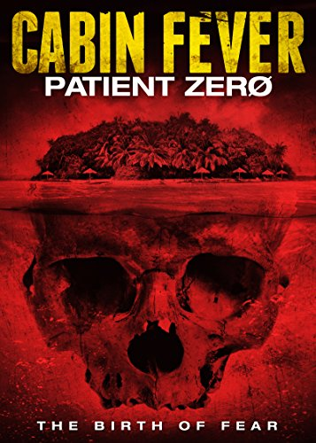 Cabin Fever: Patient Zero DVD