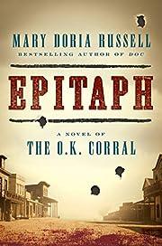 Epitaph: A Novel of the O.K. Corral af Mary…