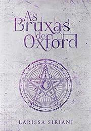 As Bruxas de Oxford (Trilogia…