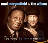 For Pops (A Tribute To Muddy Waters) (2014)