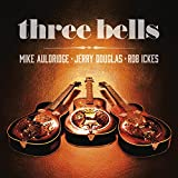 Three Bells [with Mike Auldridge & Rob Ickes] (2014)