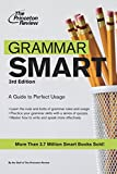 Grammar Smart, 3rd Edition: A Guide to Perfect Usage by Princeton Review