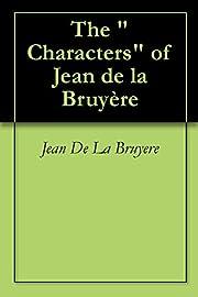 The Characters of Jean de la…