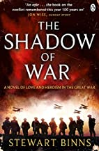 The Shadow of War: The Great War Series Book…