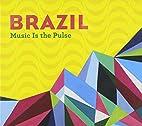Brazil - Starbucks compilation: Music Is the…