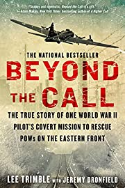 Beyond The Call: The True Story of One World…