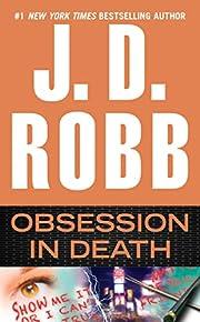Obsession in Death av J. D. Robb
