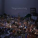 Tokyomelancholy -トウキョウメランコリー-