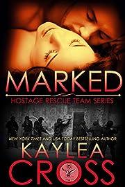 Marked (Hostage Rescue Team Series Book 1)…