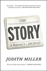 The Story: A Reporter's Journey av Judith…