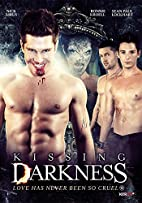 Kissing Darkness by Nick Airus