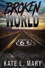 Broken World: A Post-Apocalyptic Zombie…